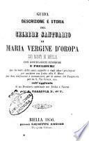Guida descrizione e storia del celebre santuario di Maria Vergine d'Oropa sui monti di Biella ...