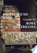 Guida di Roma sotterranea - Guide to underground Rome