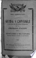 Guida e consigli per gli emigranti italiani negli stati uniti e nel Canada