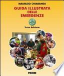 Guida illustrata delle emergenze. Con DVD-ROM