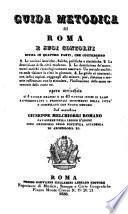 Guida metodica di Roma e suoi contorni