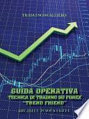 Guida Operativa Tecnica Di Trading Su Forex Trend Friend