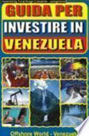 Guida per Investire in Venezuela