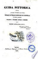 Guida pittorica ossia Analisi intorno lo stile delle diverse scuole di pittura e degli artisti italiani e stranieri antichi e moderni del barone Alessandro Petti