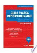 Guida pratica Frizzera rapporto di lavoro 2012