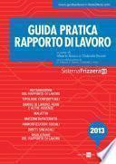 Guida Pratica Frizzera Rapporto di lavoro 2013
