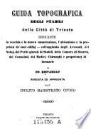 Guida topografica degli stabili della citth di Trieste