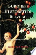 Gurdjieff e I Segreti Di Belzebù