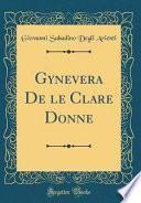 Gynevera de Le Clare Donne (Classic Reprint)