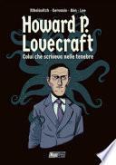 H.P. Lovecraft: colui che scriveva nelle tenebre