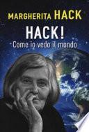 Hack! Come io vedo il mondo
