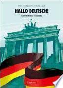 Hallo Deutsch! Corso di tedesco essenziale. Con CD Audio