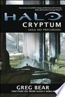 Halo Cryptum. Saga dei Precursori