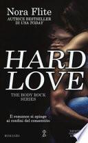 Hard love. The body rock series