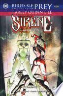 Harley Quinn e le sirene di Gotham City. Birds of prey collection