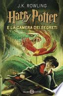 Harry Potter 02 e la camera dei segreti