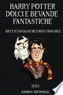 Harry Potter Dolci e Bevande Fantastiche