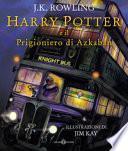 Harry Potter e il prigioniero di Azkaban. Ediz. a colori