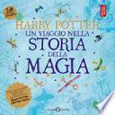 Harry Potter. Un viaggio nella storia della magia