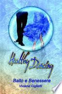 Healthy Dancing - Ballo e Benessere