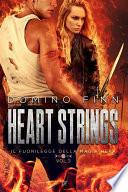 Heart Strings (Il Fuorilegge della Magia Nera - Vol. III)