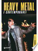 Heavy metal. i contemporanei