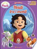 Heidi e i suoi monti. Libro stickers
