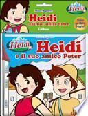 Heidi e il suo amico Peter