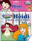 Heidi e la sua amica Clara