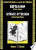 Heptameron di Pietro D'Abano. Rituale mithriaco dal gran papiro magico