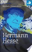 Hermann Hesse, Il poeta incantatore