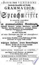 Herrn von Veneroni Italiänisch-Frantzösisch- und Teutsche Grammatica Oder Sprachmeister