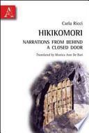 Hikikomori. Narrations from Behind a Closed Door