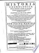 Historia cronologica delli signori vicere di Sicilia ... dall'anno 1409. sino al 1697. presente (etc.)