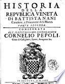 Historia della Republica Veneta di Battista Nani caualiere, e procurator di S. Marco [-Parte seconda]