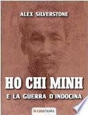 Ho Chi Minh e la Guerra d'Indocina