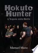 Hokuto Hunter - L'Aquila della Notte