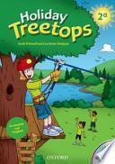 Holiday Treetops. Student's book. Per la 2a classe elementare. Con CD-ROM