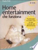 Home entertainment che funziona
