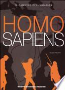 Homo sapiens. Il cammino dell'umanità