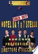 HOTEL DA 1 A 7 STELLE – Professione direttore di successo