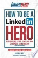 How to Be a LinkedIn Hero