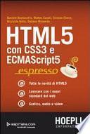 HTML 5. Con CSS3 e ECMAScript5