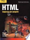 HTML. Imparare per progetti