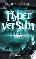 Hyperversum. Il Falco e il Leone