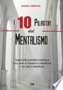 I 10 Pilastri del Mentalismo