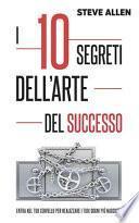 I 10 segreti dell'arte del successo