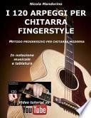 I 120 Arpeggi Per Chitarra Fingerstyle