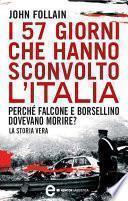 I 57 giorni che hanno sconvolto l'Italia