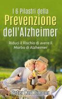 I 6 Pilastri della Prevenzione dell'Alzheimer